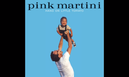 Pink Martini – Let's never stop falling in love